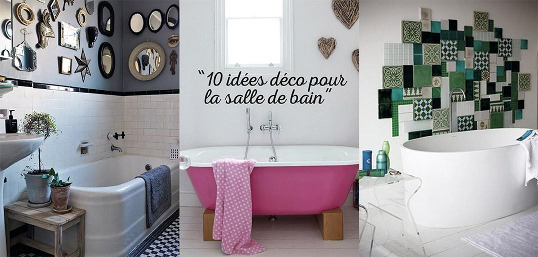 10 Idées Déco Pour Salles De Bain - Déco Idées